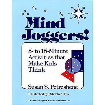 Gedachten de Joggers: 5 tot en met 15 minuten activiteiten die kinderen maken denk