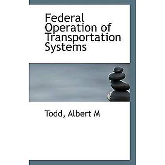 Federalnej eksploatacji systemów transportu