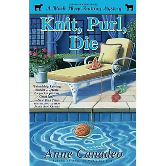 Knit, Purl, Die (Black Sheep Knitting Mystery)