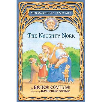 Die freche Nork (Moongobble und Me-Serie #5)
