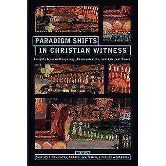 Paradigm Shifts in Christian Wwtness : Insights from anthropologie, Communication et pouvoir spirituel