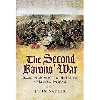 La seconde guerre des Barons: Simon De Montfort et la bataille de Lewes Evesham