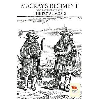 Old Scots Brigade Being the History of M