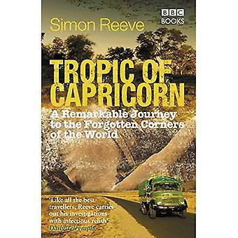 Tropique du Capricorne: le tour du monde sur une aventure australe