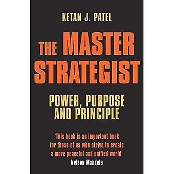 El estratega principal: Poder, propósito y principio en acción