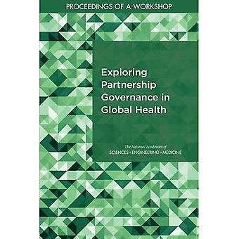Exploring kumppanuuden hallinnon Global Health: menettelyn seminaarin