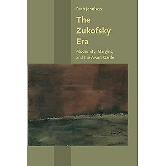 La Era de Zukofsky: Modernidad, márgenes y la vanguardia (estudios de Hopkins en el modernismo)