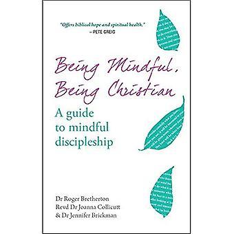 Ser consciente, ser cristiano: una guía para discipulado consciente