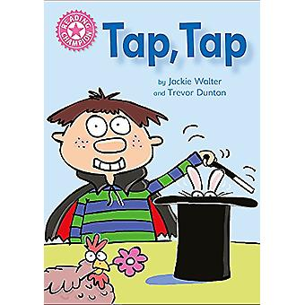 Reading Champion - Tap - Tap - Independent Reading Pink 1B by Jackie Wa