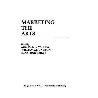 Marketing the Arts by Permut & Steven