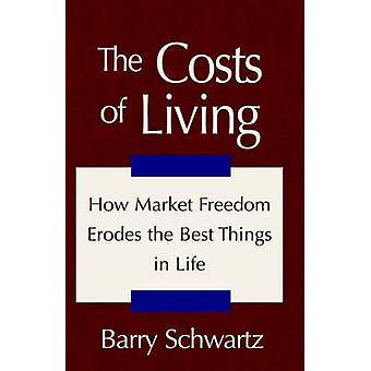 The Costs of Living by Schwartz & Barry