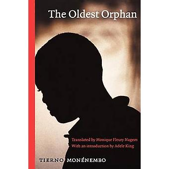 The Oldest Orphan by Monenembo & Tierno