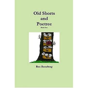 Old Shorts and Poetree Book One by Runeborg & Ron