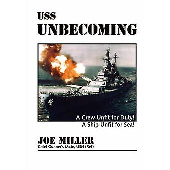 USS Unbecoming by Miller & Chief Gunners Mate