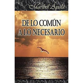 de Lo Comun a Lo Necesario by Ayala & Maribel