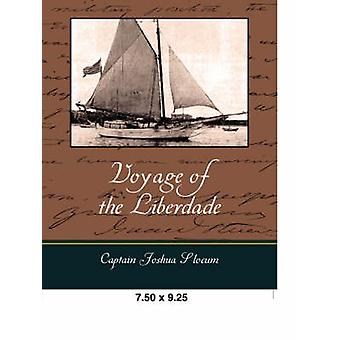 Voyage of the Liberdade by Slocum & Captain Joshua