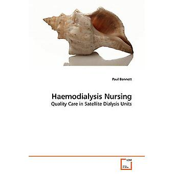 Hämodialyse, die Pflege von Bennett & Paul