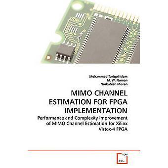 MIMO Channel arvio FPGA toteutus islamin Mohammad Tariqul