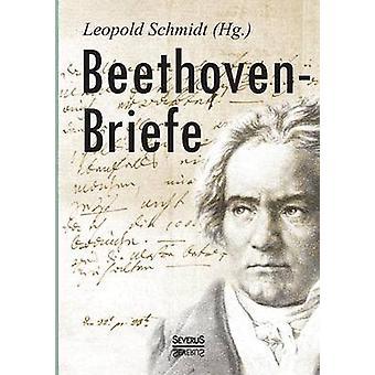 BeethovenBriefe av Schmidt & Leopold