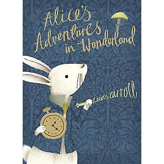 Alice's Adventures in Wonderland - V&A Collector's Edition by Lewis Ca