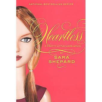 Heartless by Sara Shepard - 9780606147163 Book