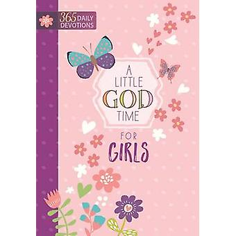 A Little God Time for Girls - 365 Daily Devotions by Broadstreet Publi