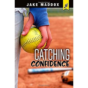 Catching Confidence by Jake Maddox - 9781496559159 Book