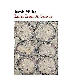 Lines from a Canvas by Jacob Miller - 9781628971378 Book
