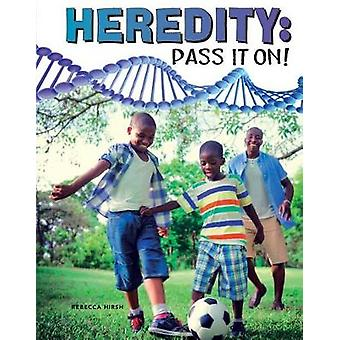 Heredity - Pass It On! by Rebecca Hirsh - 9781683423485 Book