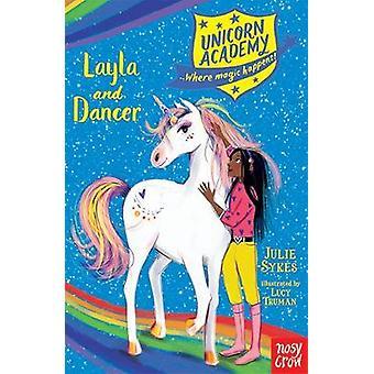 Unicorn Academy - Layla and Dancer by Unicorn Academy - Layla and Dance