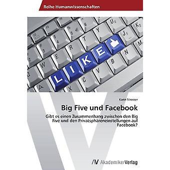 Big Five Und Facebook by Strasser Karin - 9783639450798 Book