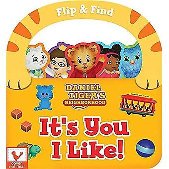 It's You I Like! (Daniel Tiger's Neighborhood) [Board� book]