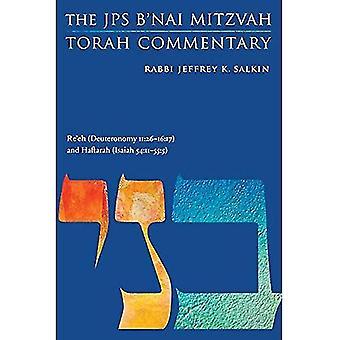 Re'eh (Deuteronomy 11:26-16:17) and Haftarah (Isaiah 54:11-55:5): The JPS B'Nai Mitzvah Torah Commentary (JPS Study Bible)