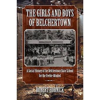 Les filles et les garçons de Belchertown - une histoire sociale de le Belchertow