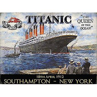 Titanic Southampton- New York small metal sign   (og 2015)