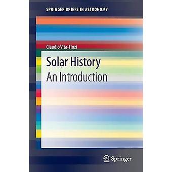 Solar History  An Introduction by VitaFinzi & Claudio