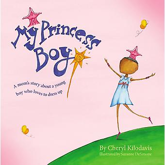 My Princess Boy (Hardcover) by Kilodavis Cheryl Desimone Suzanne