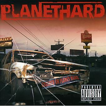 Planethard - styrtede ned på Planet hårdt [CD] USA import