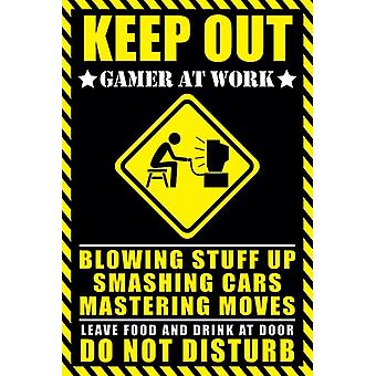 Keep Out - Gamer at Work Poster Poster Print