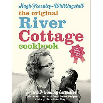 The Original River Cottage Cookbook