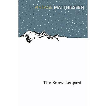 The Snow Leopard by Peter Matthiessen - 9780099771111 Book