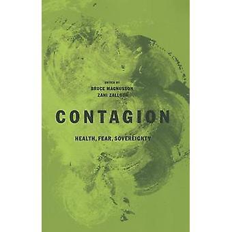 Tartunta - terveys - Fear - suvereniteetin Bruce Magnusson - Zahi Zall
