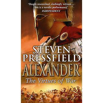 Alexander - The Virtues of War by Steven Pressfield - 9780553814354 Bo