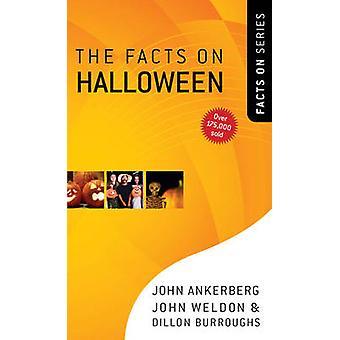 The Facts on Halloween by John Ankerberg - John Weldon - Dillon Burro