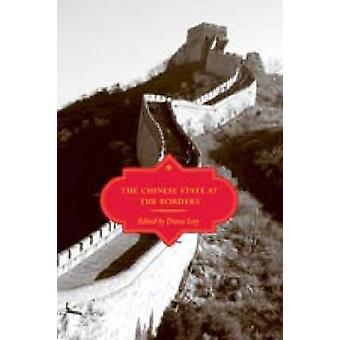 The Chinese State at the Borders by Diana Lary - Timothy Brook - Nico