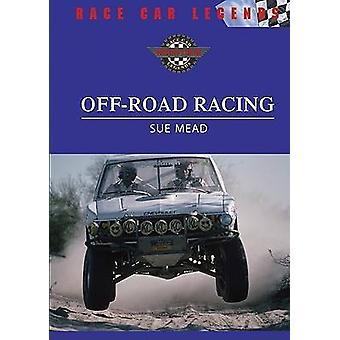 Off-Road Racing (nieuwe editie) door Sue Mead - 9780791086902 boek