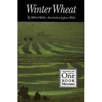 Winter Wheat (New edition) by Mildred Walker - James Welch - 97808032