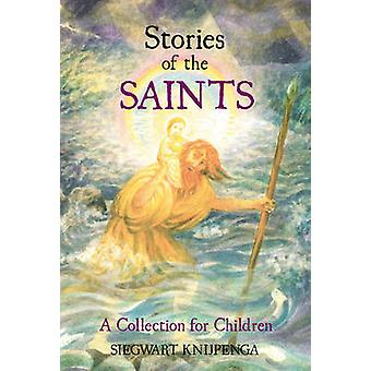 Stories of the Saints - A Collection for Children (2nd Revised edition