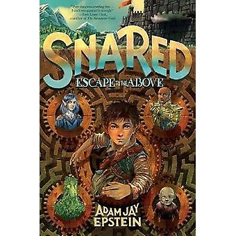 Snared - Escape to the Above by Snared - Escape to the Above - 97812501