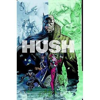 Batman - Hush 15th Anniversary Deluxe Edition by Jeph Loeb - 978140127